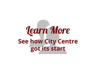 See how City Centre got its start | Learn more